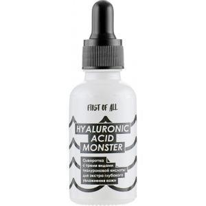 Сыворотка с тремя видами гиалуроновой кислоты, Hyaluronic Acid Monster, First of All, 30 мл